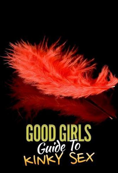 TV ratings for Good Girls Guide To Kinky Sex in Chile. Channel 5 TV series