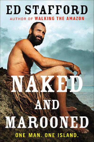 TV ratings for Ed Stafford: Naked And Marooned in Mexico. Discovery Channel UK TV series