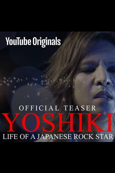 TV ratings for YOSHIKI - Life of a Japanese Rock Star in Germany. YouTube Originals TV series