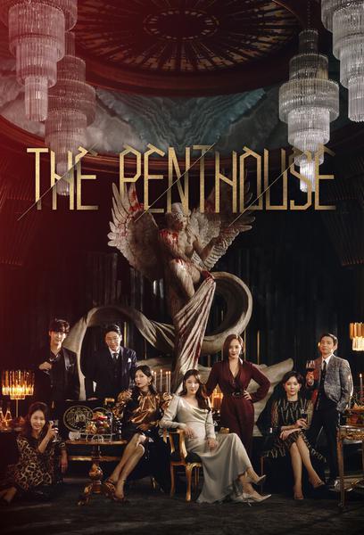 The Penthouse : War In Life (펜트하우스)