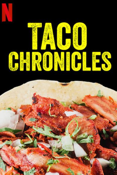 TV ratings for Taco Chronicles in New Zealand. Netflix TV series