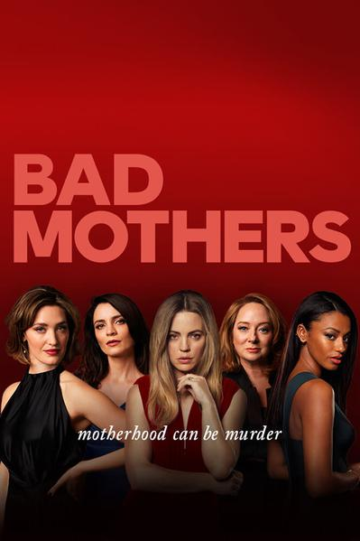 TV ratings for Bad Mothers in the United Kingdom. Nine Network TV series