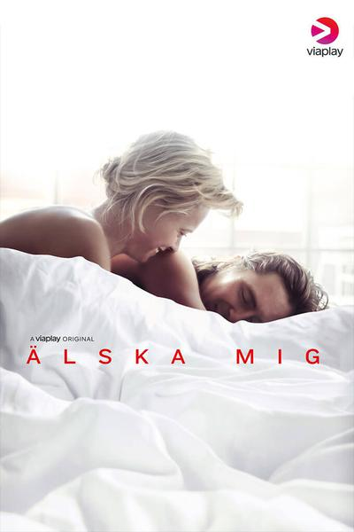 TV ratings for Love Me (älska Mig) in Sweden. Viaplay TV series