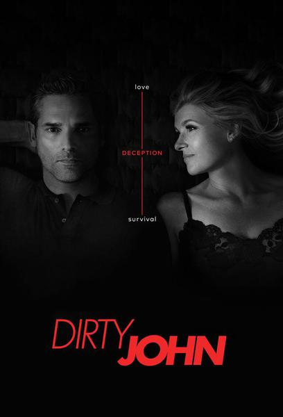 TV ratings for Dirty John in the United States. Bravo TV series