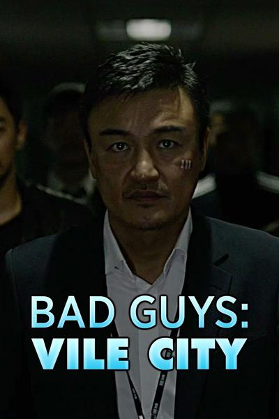 TV ratings for Bad Guys: Vile City in the United States. OCN TV series
