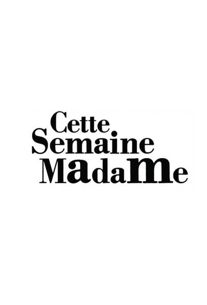 TV ratings for Cette Semaine Madame in the United States. Canal+ TV series