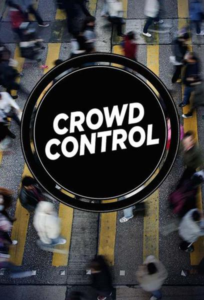TV ratings for Crowd Control in the United States. National Geographic Channel TV series
